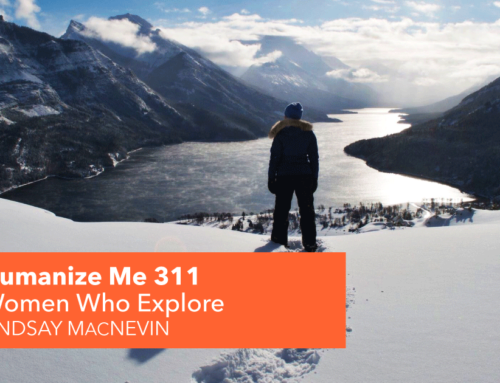 311: Women Who Explore with Lindsay MacNevin