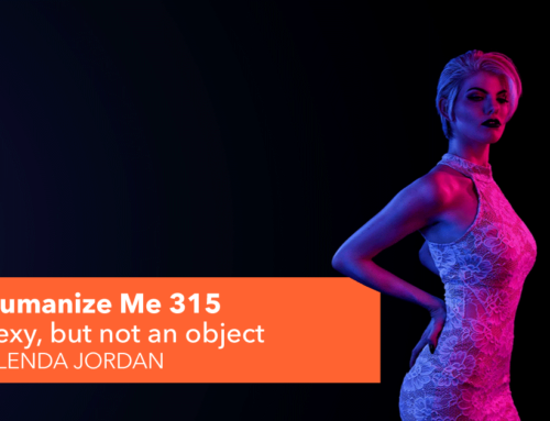 315: Sexy, but not an object – Glenda Jordan