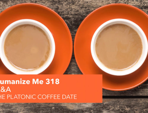 318: How to do a platonic coffee date
