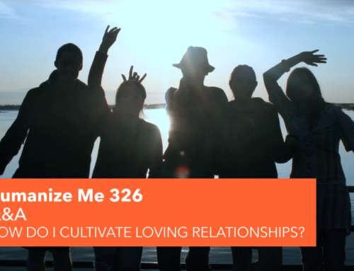 326: Cultivating friendship; the first step