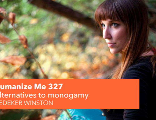 327: Alternatives to monogamy with Dedeker Winston