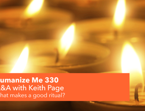 330: What makes a good ritual? with Keith Page