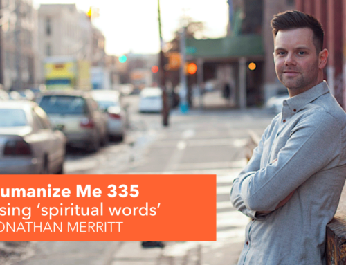 335: Is spiritual language disappearing? with Jonathan Merritt