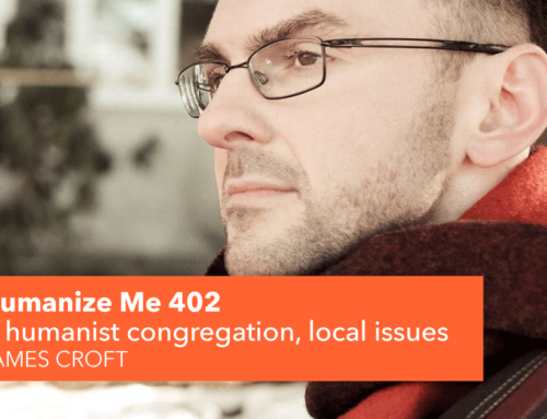 402: A humanist congregation, local issues