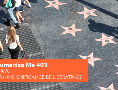 403: Can insignificance be liberating?