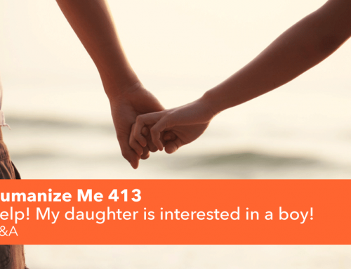 413: Help! My daughter is interested in a boy!
