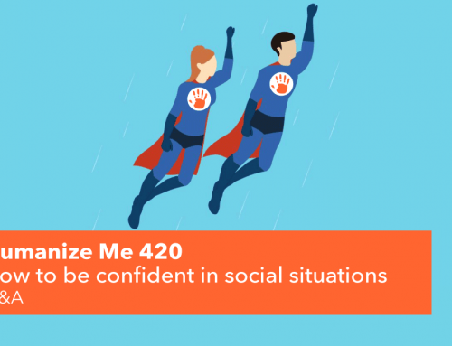 420: How to become confident in social situations