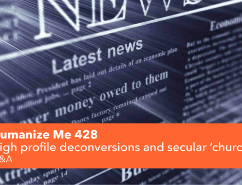 428: High profile deconversions and secular 'churches'
