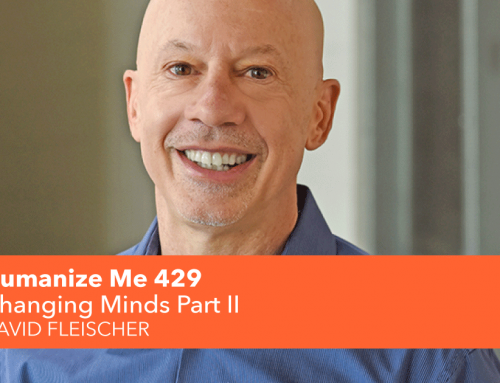 429: Changing Minds Part II, with David Fleischer