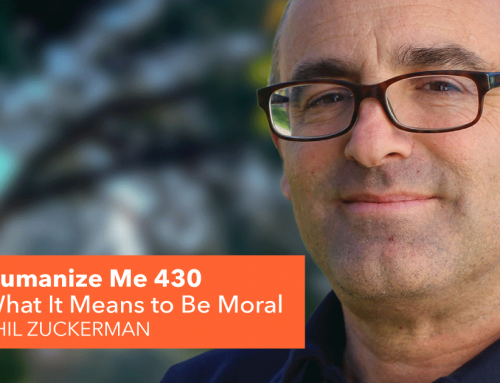 430: What It Means to Be Moral, with Phil Zuckerman
