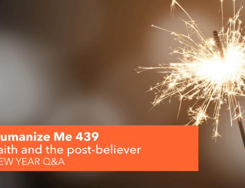 439: Faith and the post-believer