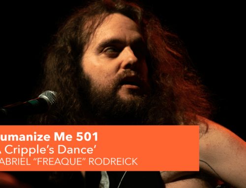 "501: A Cripple's Dance, with Gabriel ""Freaque"" Rodreick"